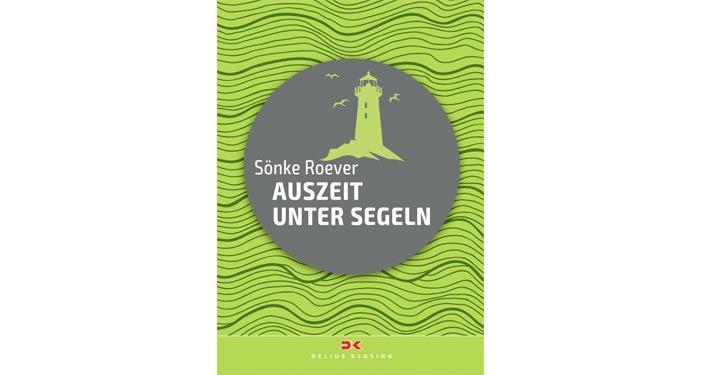 """Buchcover """"Auszeit unter Segeln""""."""