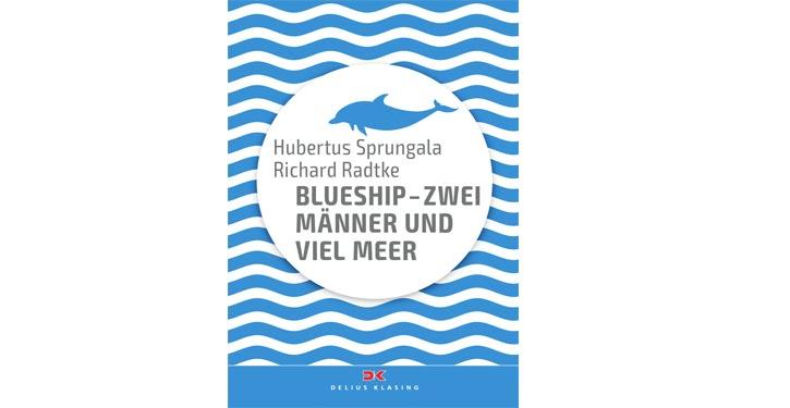 """Buchcover """"Blueship-Zwei Männer und viel Meer""""."""