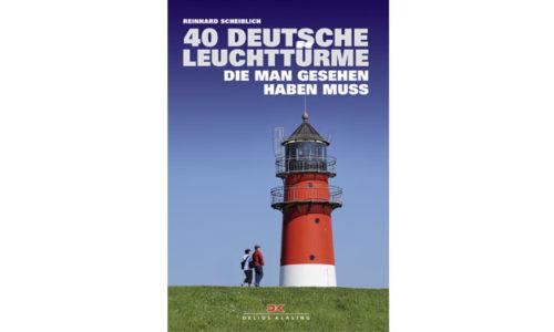 """Cover """"40 Deutsche Leuchttürme""""."""