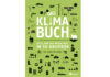 Buchcover Das Klimabuch. © Verlag