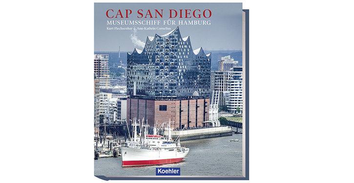 Buchcover CAP SAN DIEGO - Museumsschiff für Hamburg.